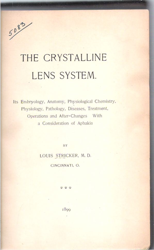 The Crystalline Lens System : Its Embryology, Anatomy, Physiological ...