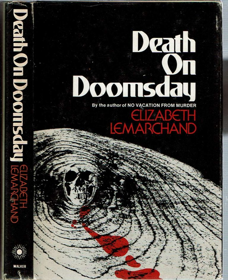 Death on Doomsday. Elizabeth Lemarchand.