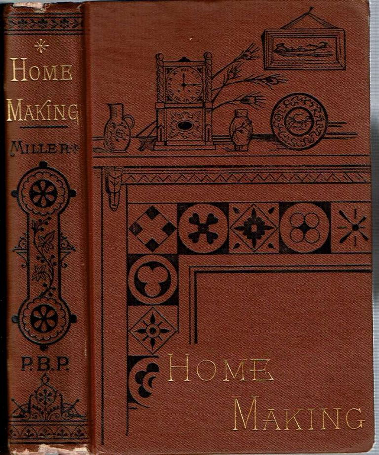 Home-Making. James Russell Miller.