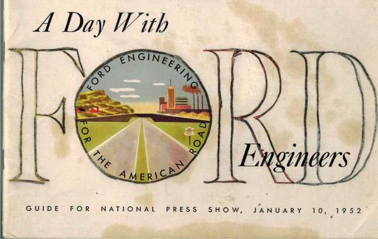 A Day With Ford Engineers : Guide for National Press Show January 10 1952. Ford Motor Company.