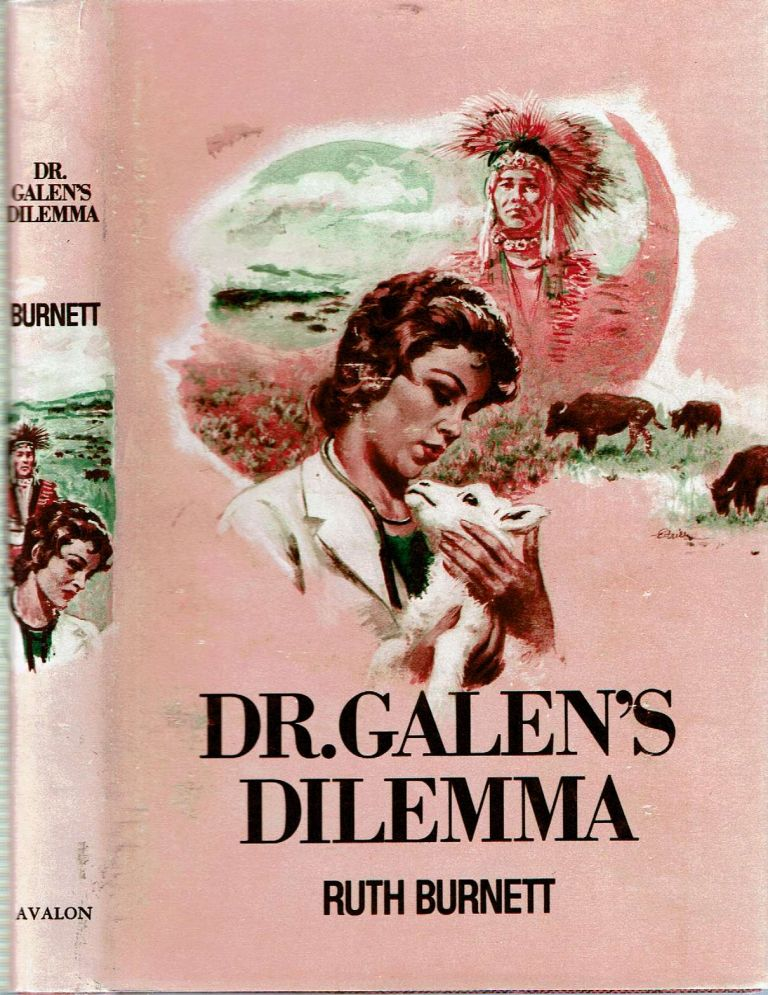 Dr Galen's Dilemma. Ruth Burnett.