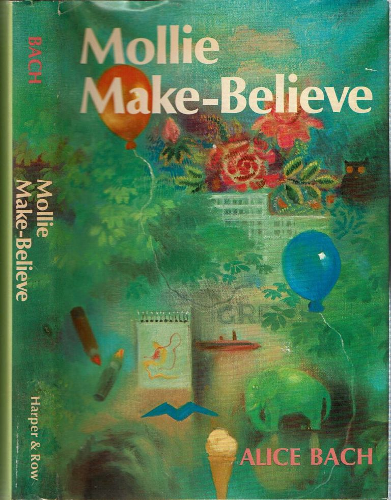 Mollie Make-Believe. Alice Bach.