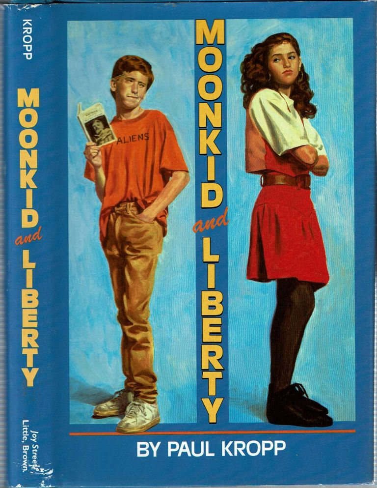 Moonkid And Liberty. Paul Kropp.