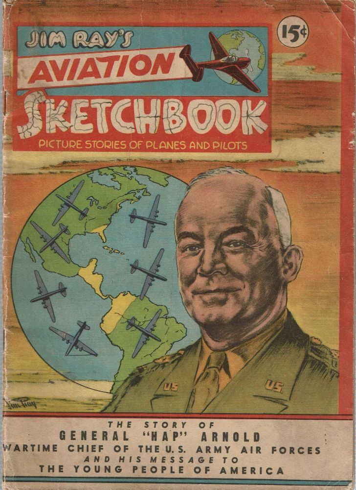 Jim Ray's Aviation Sketchbook : Picture Stories of Planes and Pilots [Volume 1, Number 2 : May/June 1946]. James Ralph Ray, Vital Publications.