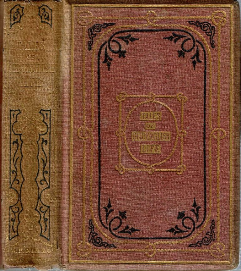 Tales Of Old English Life : or, Pictures of the Periods. William Francis Collier.