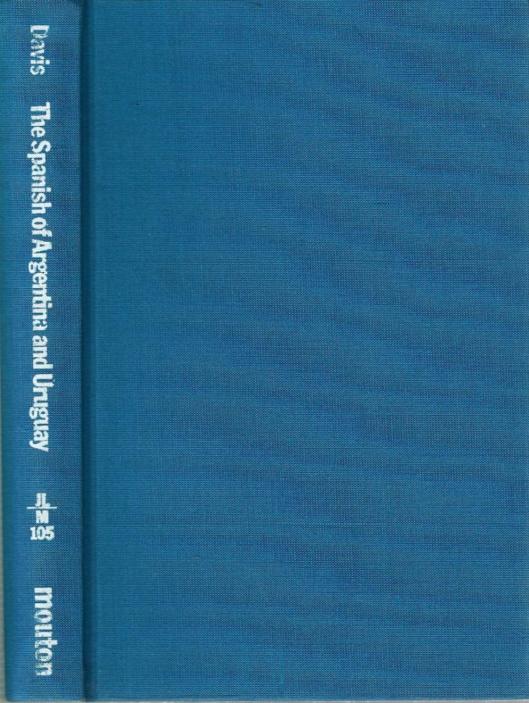 Spanish of Argentina and Uruguay : An Annotated Bibliography for 1940-1978. Jack Emory Davis.