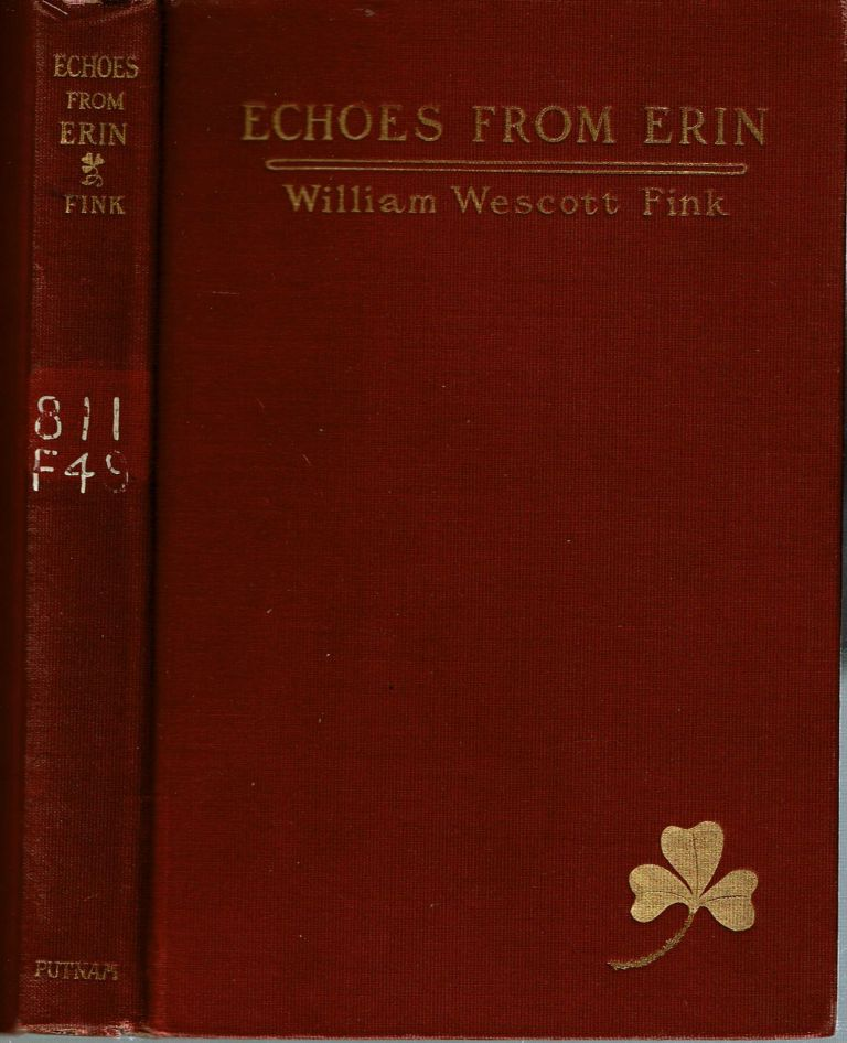 Echoes from Erin [Poems]. William Wescott Fink.