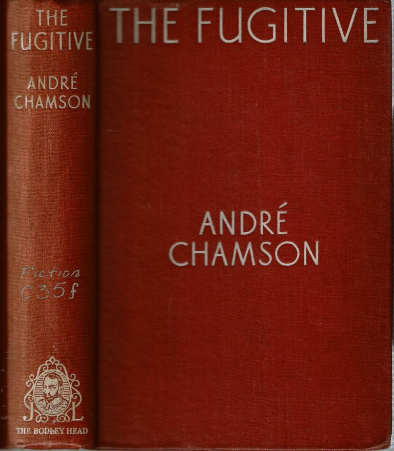 The Fugitive. André Chamson, Edwin Granberry.