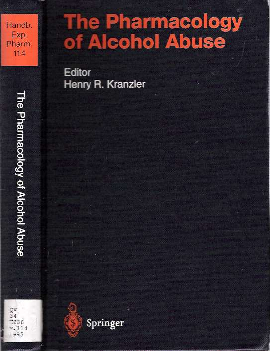The Pharmacology of Alcohol Abuse. Henry R. Kranzler.