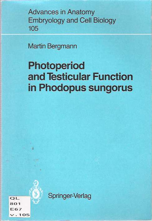 Photoperiod and Testicular Function in Phodopus Sungorus. Martin Bergmann.