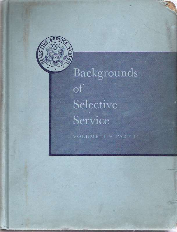 Military Obligation : The American Tradition : Part. 14: Virginia Enactments A Compilation of the Enactments of Compulsion From the Earliest Settlements of the Original Thirteen Colonies in 1607 through the Articles of Confederation 1789. Arthur Vollmer, United States. Selective Service System.