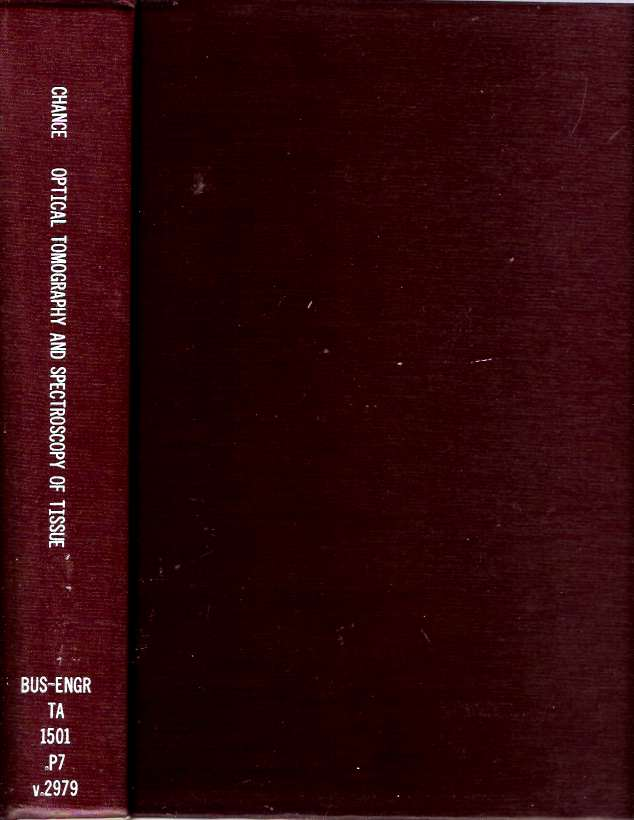 Proceedings of Optical Tomography and Spectroscopy of Tissue : Theory, Instrumentation, Model, and Human Studies II : 9-12 February 1997, San Jose, California. Britton Chance, Robert R. Alfano.