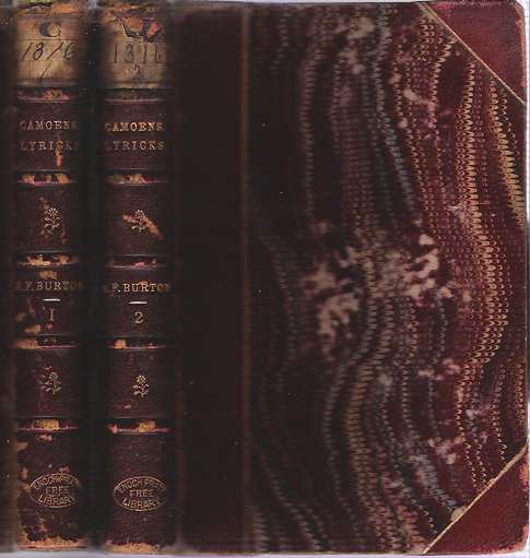 Camoens : The Lyricks [2 volume set] : Parts I-II : Sonnets, Canzons, Odes, and Sextines. Luís de Camoens, Richard Francis Burton, trans, Camöes.
