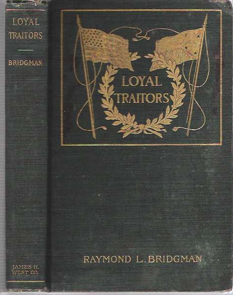 Loyal Traitors : A Story of Friendship for the Filipinos. Raymond Landon Bridgman.