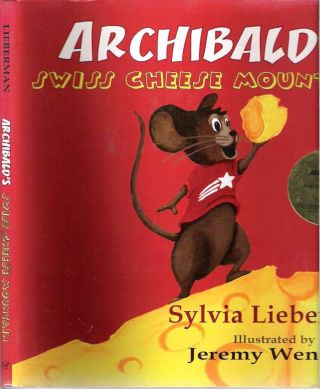 Archibald's Swiss Cheese Mountain. Sylvia Lieberman