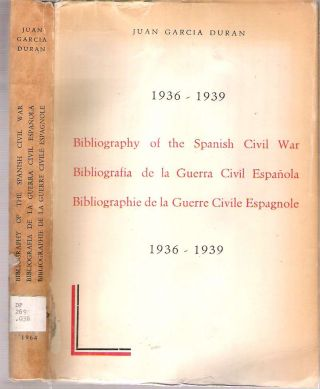 Bibliography of the Spanish Civil War, Bibliografía de la Guerra Civíl Española, Bibliographie...