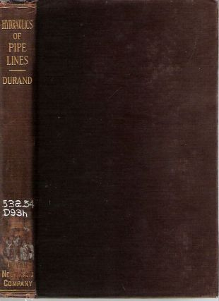 Hydraulics of Pipe Lines. William Frederick Durand