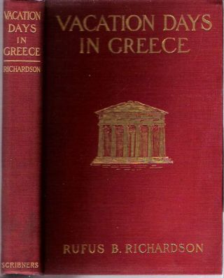 Vacation Days in Greece. Richardson, am
