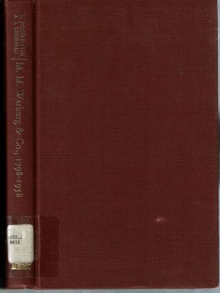 M M Warburg and Co 1798-1938 : Merchant Bankers of Hamburg. Eduard Rosenbaum, Ari Joshua Sherman
