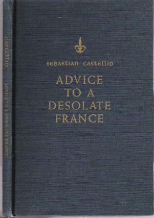 Advice to a Desolate France : In the course of which the reason for the present war is outlined,...