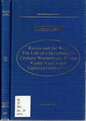 Russia and the West, the Life of a Seventeenth-Century Westernizer, Prince Vasily Vasil'evich...