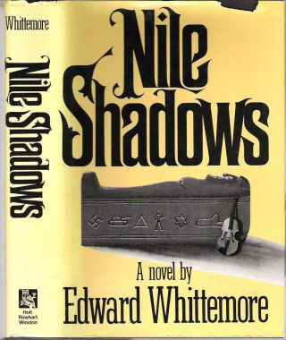 Nile Shadows. Edward Whittemore