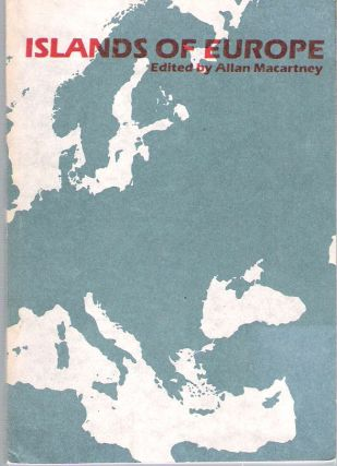 Islands of Europe. W. J. Allan Macartney