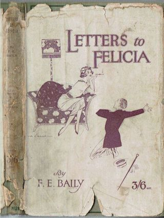 Letters To Felicia. Francis Evans Baily