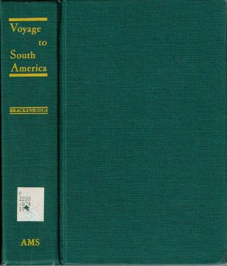 Voyage to South America : Performed by order of the American Government in the years 1817 and...