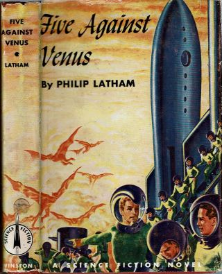 Five Against Venus. Philip Latham, Robert Shirley Richardson
