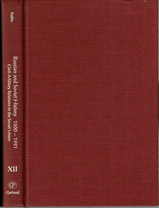 Civil-Military Relations in the Soviet Union. Alexander Dallin, edited