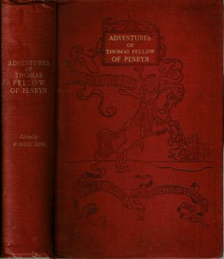 The Adventures of Thomas Pellow, of Penryn, Mariner : Three and Twenty Years in Captivity Among the Moors. Thomas Pellow, edited, Robert Brown.
