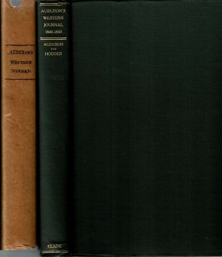 Audubon's Western Journal : 1849-1850 : Being the MS. Record of a trip from New York to Texas,...