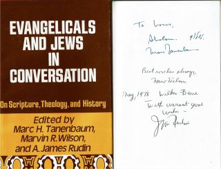 Evangelicals and Jews in Conversation on Scripture, Theology, and History. Marc H Tanenbaum, A....