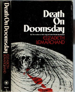 Death on Doomsday. Elizabeth Lemarchand