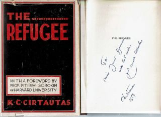 The Refugee : A Psychological Study. Kazys Claude Cirtautas