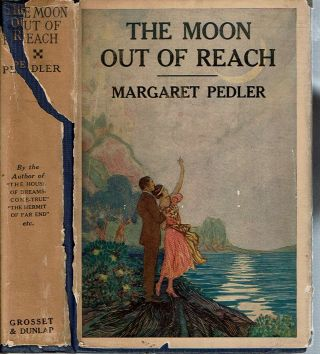 The Moon Out Of Reach. Margaret Pedler.