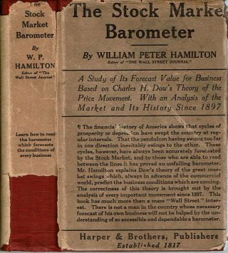 The Stock Market Barometer : A Study of Its Forecast Value Based on Charles H. Dow's Theory of...