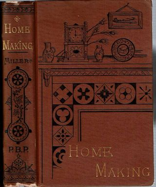 Home-Making. James Russell Miller