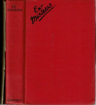 Ex-Mistress. Anonymous, Grace Perkins Oursler