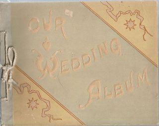 Our Wedding Album. Charles E. Crider