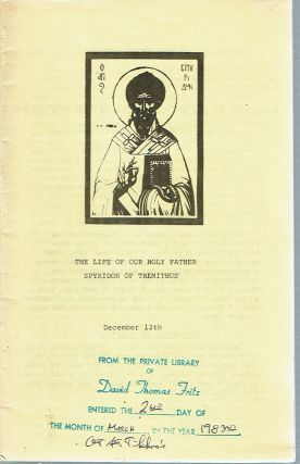 The Life of our Holy Father Spyridon of Tremithus (December 12/25). Isaac E. Lambertsen