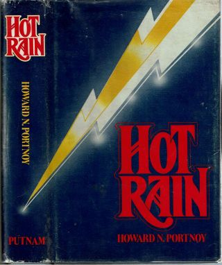 Hot Rain. Howard N. Portnoy
