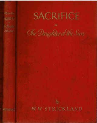 Sacrifice or The Daughter of the Sun : A Prehistoric Arctic Tragi-Comedy for Stage and...