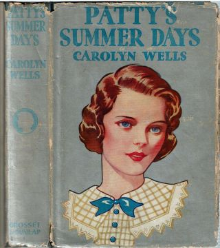 Patty's Summer Days. Carolyn Wells