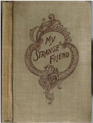 My Strange Friend [and Looking For Santa Claus]. Francis J. Finn
