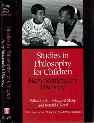 Studies in Philosophy for Children : Harry Stottlemeier's Discovery. Ann Margaret Sharp, Ronald...