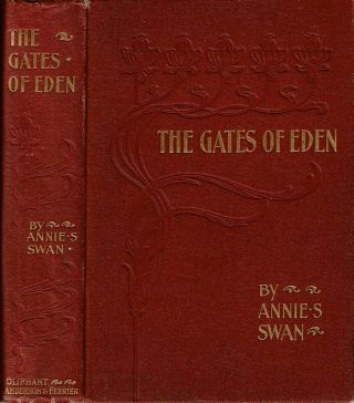 The Gates of Eden. Annie S. Swan