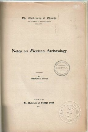 Notes on Mexican Archaeology. Frederick Starr