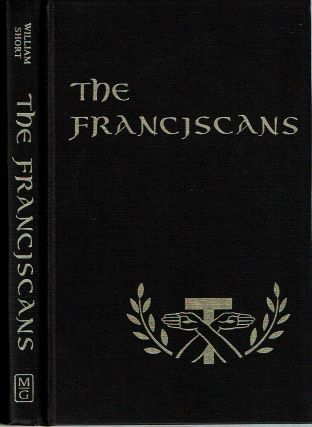 The Franciscans. William J. Short.